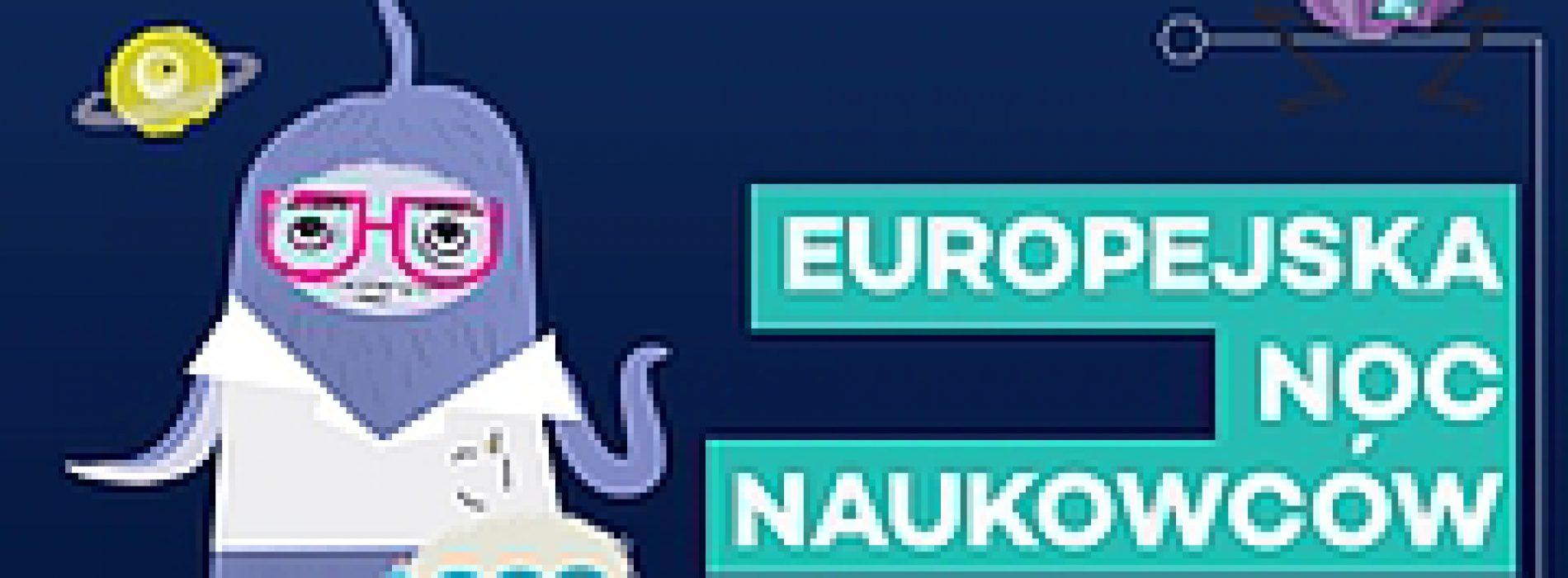 Do Europejskiej Nocy Naukowców pozostał tydzień