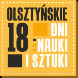 Rozpoczęły się 18. Olsztyńskie Dni Nauki i Sztuki